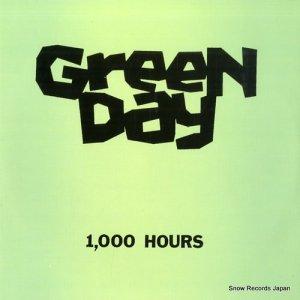 グリーン・デイ - 1,000 hours - LOOKOUT17