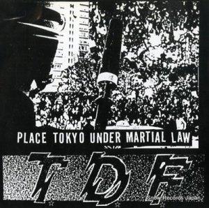 TDF - place tokyo under martial law - U-31497M