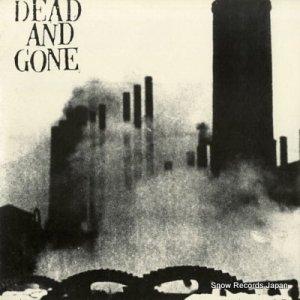 デッド・アンド・ゴーン - dead and gone - VC58