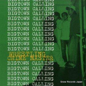 レスリング・クライム・マスター - bigtown calling - HG-029
