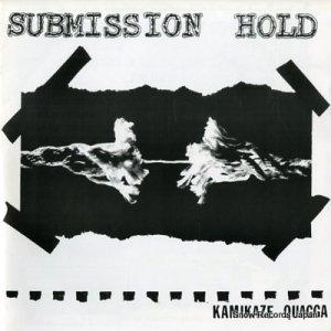 サブミッション・ホールド - kamikaze quagga - SH-32996