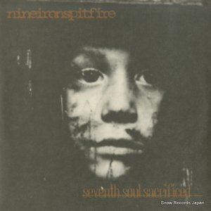 NINEIRONSPITFIRE - seventh soul sacrificed - IR-7