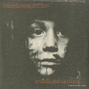 NINEIRONSPITFIRE - seventh soul sacrificed - IR-7