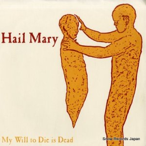 HAIL MARY - my will to die is dead - VMFM37