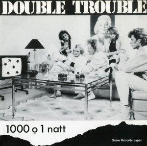ダブル・トラブル - 1000 o 1 natt - T-10161