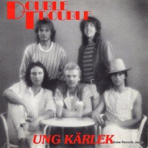 ダブル・トラブル - ung karlek - TRIX025