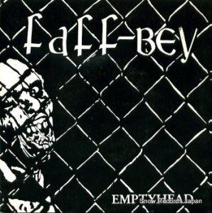 FAFF-BEY - emptyhead - BAD-8