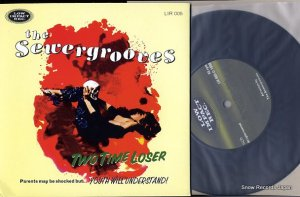 THE SEWERGROOVES - two time loser - LIR005