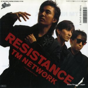 TM NETWORK - resistance - 07.5H-399