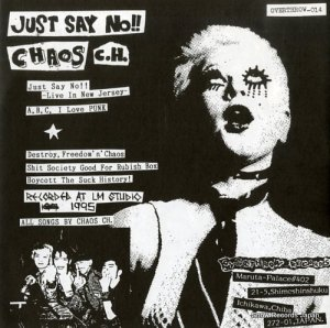 CHAOS C.H. - just say no! - OVERTHROW-014