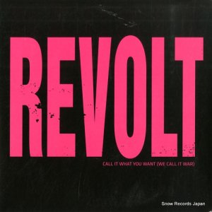 REVOLT - call it what you want(we call it war) - MER1007SV