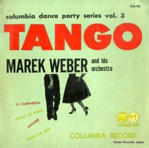 マレーク・ウェーバー - ダンス・パーティ・シリーズ第3集(タンゴ集) - EM-96