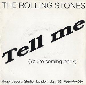 ザ・ローリング・ストーンズ - tell me(you're coming back) - TGP-01-SI