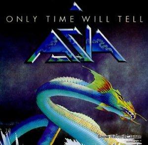 エイジア - only time will tell - GEFA2228