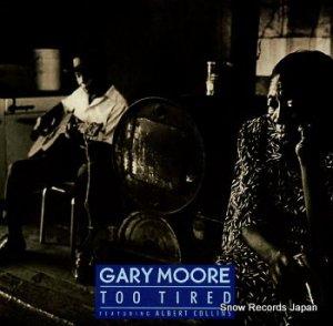 ゲイリー・ムーア - too tired - VS1306
