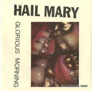 HAIL MARY - glorious morning - PRANK14
