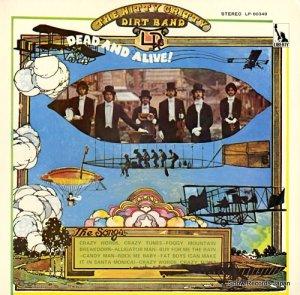 ニッティー・グリッティー・ダート・バンド - デッド・アンド・アライヴ! - LP-80348