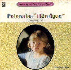 サンソン・フランソワ - 英雄ポロネーズ<ショパン/ピアノ名曲のすべて> - EAC-47103-4