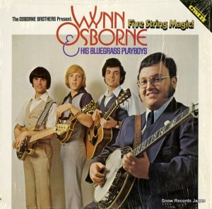 WYNN OSBORNE AND HIS BLUEGRASS PLAYBOYS - five string magic - CMH-6248 (#105753)