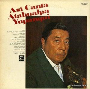 アタワルパ・ユパンキ - インカの神秘を歌うユパンキ - EOP-80902
