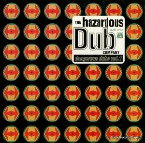 THE HAZARDOUS DUB COMPANY - dangerous dubs vol.1 - JAZIDLP52
