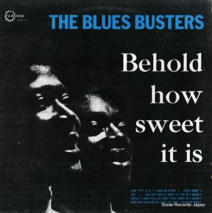 ブルース・バスターズ - behold how sweet it is - B/LP002