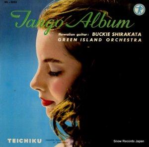 バッキー白片とグリーンアイランドオーケストラ - タンゴ名曲アルバム - NL-1023
