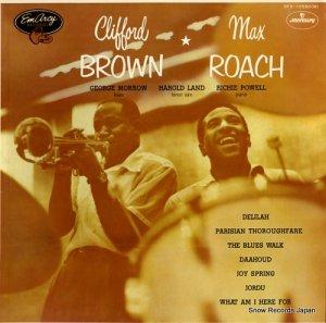 クリフォード・ブラウンとマックス・ローチ - clifford brown and max roach - SFX-10550(M)