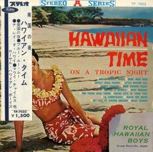 ロイヤル・ハワイアン・ボーイズ - ハワイアン・タイム/南国の夜 - TP-7022