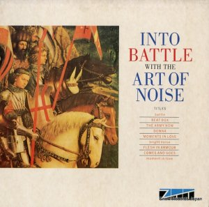 ジ・アート・オブ・ノイズ - into battle with the art of noise - 0-96974 (#108163)