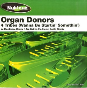 ORGAN DONORS - 4 tribes (wanna be startin' somethin') - 0439PNUK (#108376)