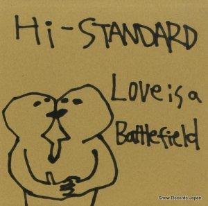 ハイ・スタンダード - love is a battle field - PZJA-2