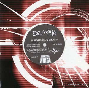 DR. MAYA - speaking soul to soul - NOISE010-7