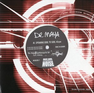 DR. MAYA - speaking soul to soul - NOISE010-7 (#s21133)