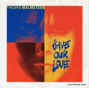 イングヴェイ・マルムスティーン - save our love - 877-598-7