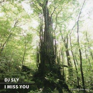 DJ SLY - i miss you(chop mix) - DSL-003