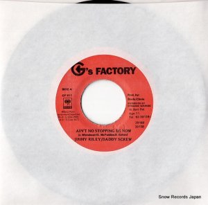 ジミー・ライリー/ダディー・スクリュー - ain't no stopping us now - DSRASIDE-11765 / GF011