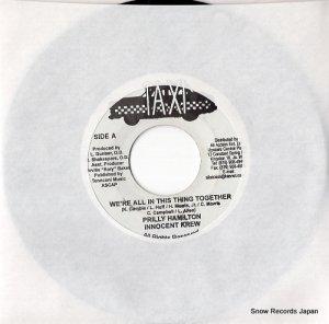 プリリー・ハミルトン/イノセント・クルー - we're all in this ting together - TR003