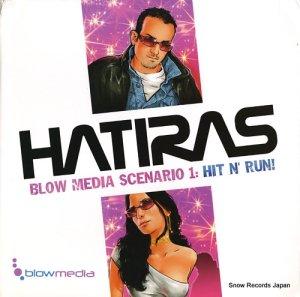 ハティラス - blow media scenario 1: hit n' run! - BLO-001