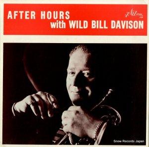 ワイルド・ビル・デイヴィソン - after hours with wild bill davison - J-22