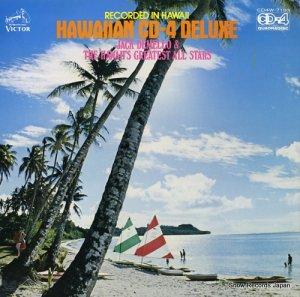 ジャック・ディメロ&ハワイズ・グレイテスト・オール・スターズ - ハワイアンcd−4デラックス - CD4W-7103
