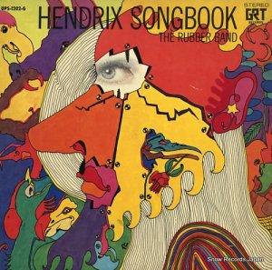 ザ・ラバー・バンド - ヘンドリックス・ソングブック - UPS-1202-G