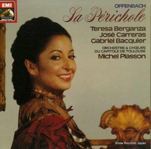 テレサ・ベルガンサ - offenbach; la perichole - 1C157-73093/94T