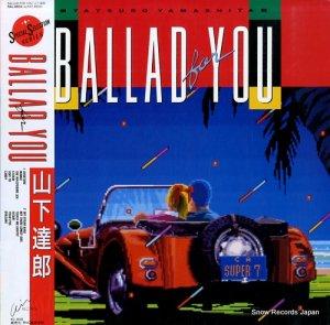 山下達郎 - ballad for you - RAL-8834