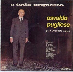 オスヴァルド・プグリエーセ - a toda orquesta - URL21508