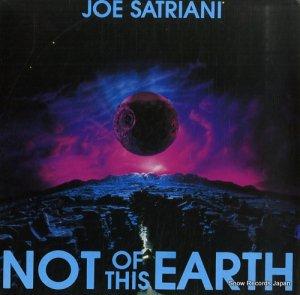 ジョー・サトリアーニ - not of this earth - GRUB7