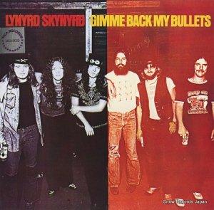 レーナード・スキナード - gimme back my bullets - MCA-3022