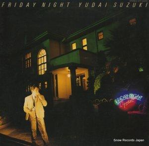 鈴木雄大 - friday night - ETP-90202