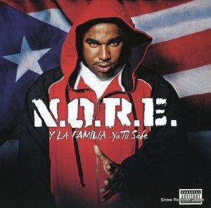 N.O.R.E. - y la familia...ya tu sabe - B0006266-01