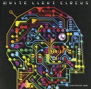 ホワイト・ライト・サーカス - break the circuit - DCR87